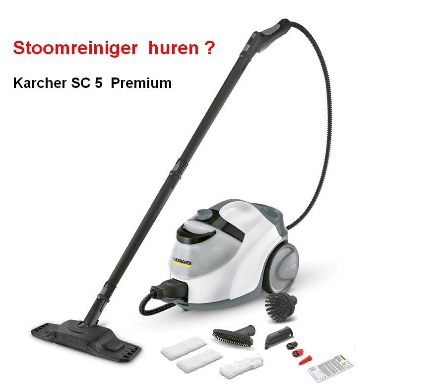 Stoomreiniger huren arnhem utrecht ede wageningen - Karcher sc5 premium ...